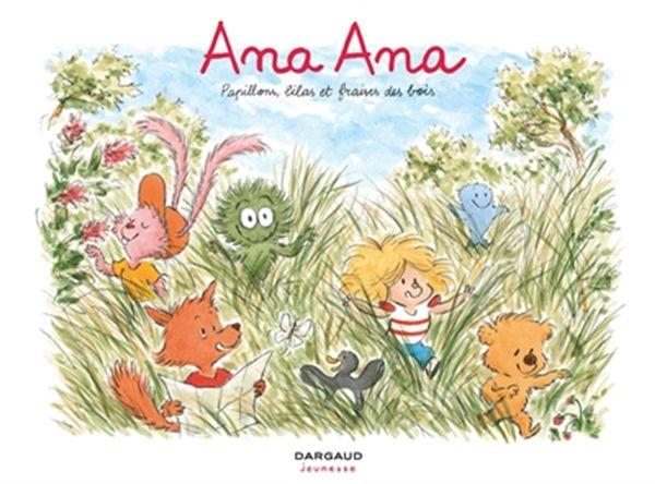 Ana Ana 13 : Papillons, Lilas et fraises des bois