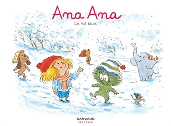 Ana Ana 14 : Un bel hiver