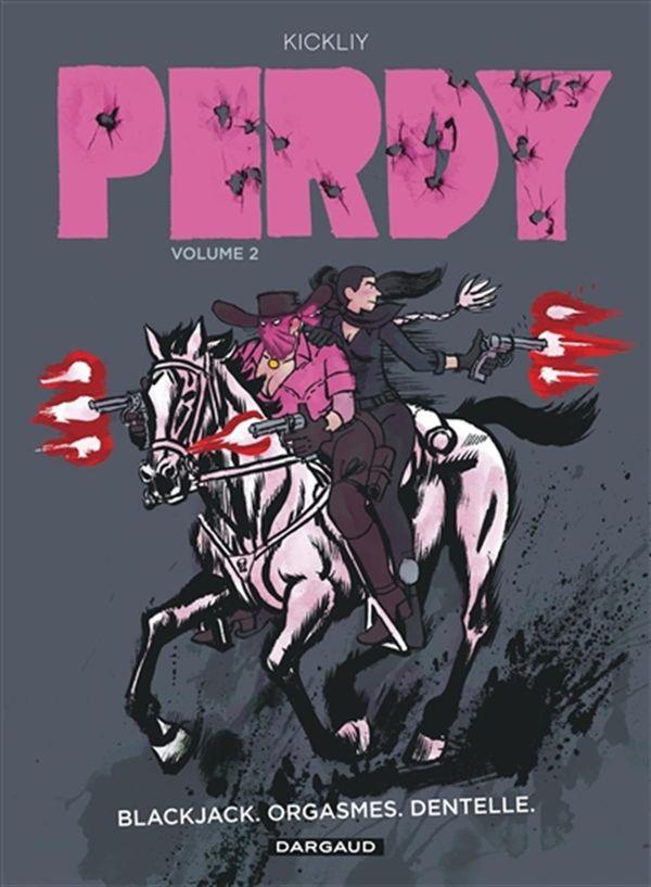 Perdy 02 : Blackjack, orgasmes, dentelle