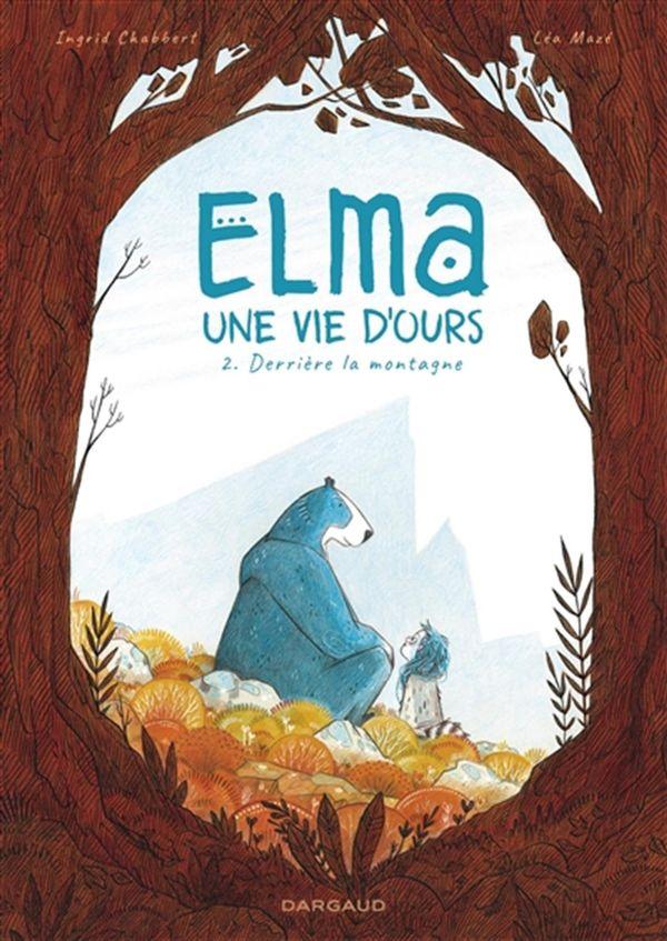 Elma, une vie d'ours 02 : Derrière la montagne