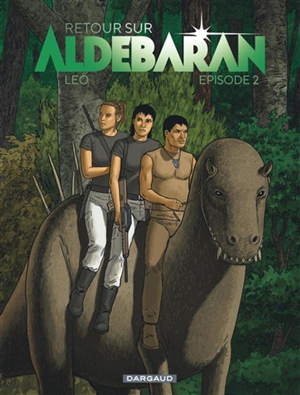 Retour sur Aldébaran épisode 02