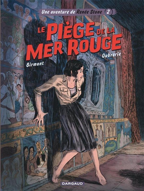 Renée Stone 02 : Le piège de la mer Rouge