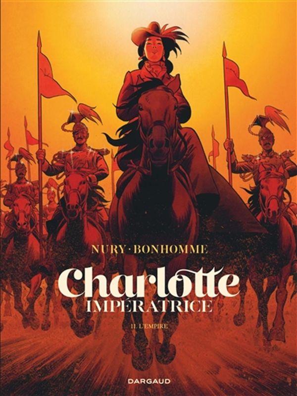 Charlotte Impératrice II : L'empire