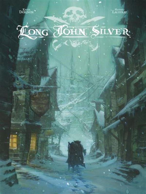 Long John Silver intégrale 01