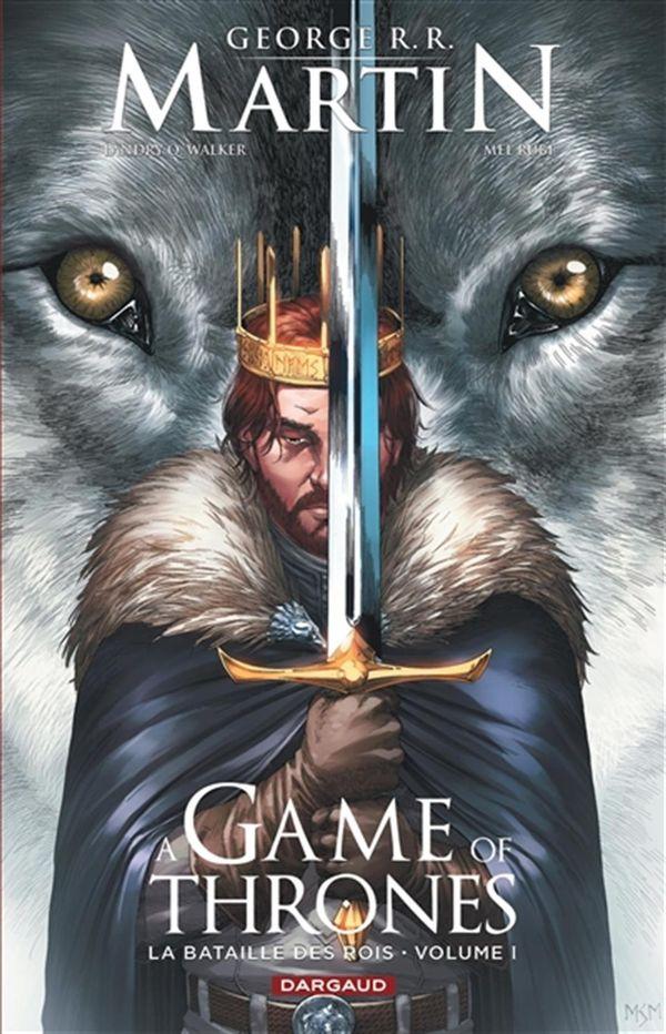 A game of Thrones 01 - La bataille des rois
