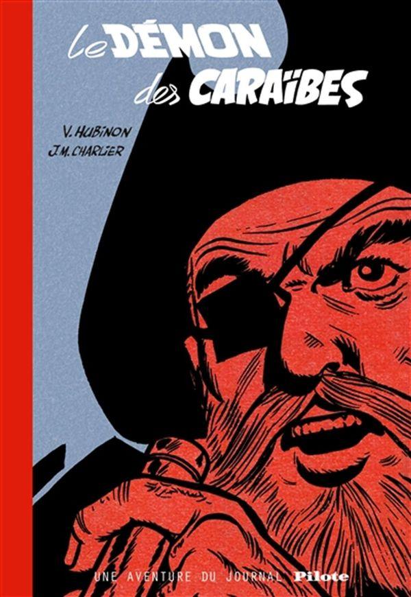 Barbe-rouge une aventure du journal Pilote 01 : Le démon des Caraïbes