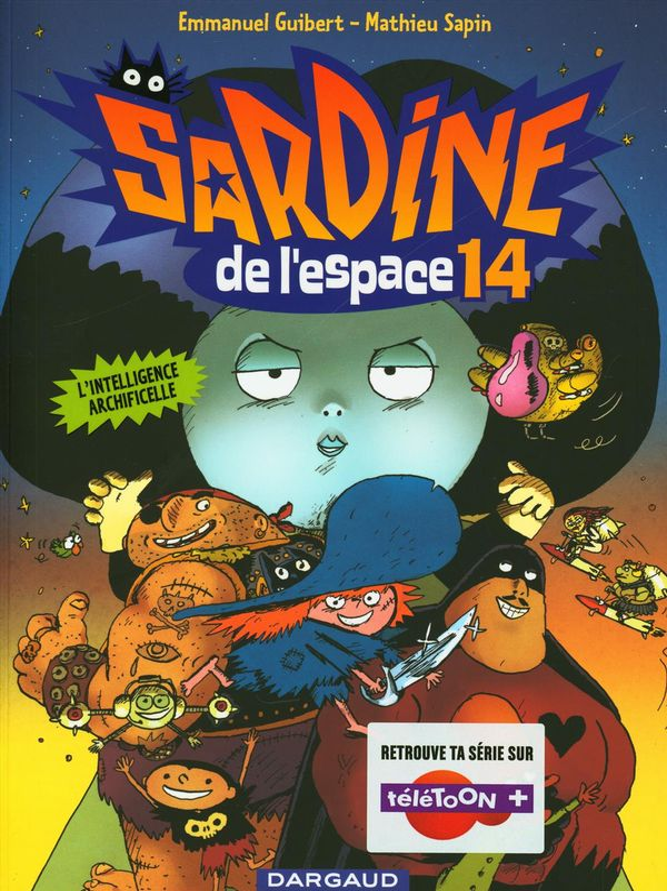 Sardine de l'espace 14 : L'intelligence Archificelle