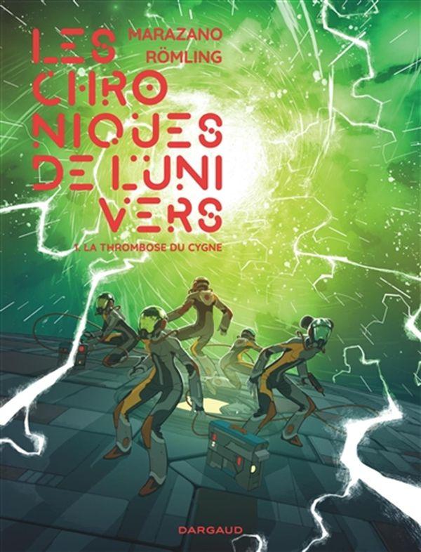 Les chroniques de l'univers 01 : La thrombose du cygne