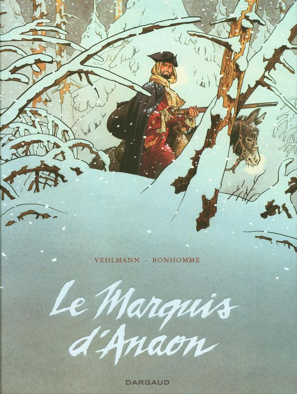 Le Marquis d'anaon intégrale : édition complète