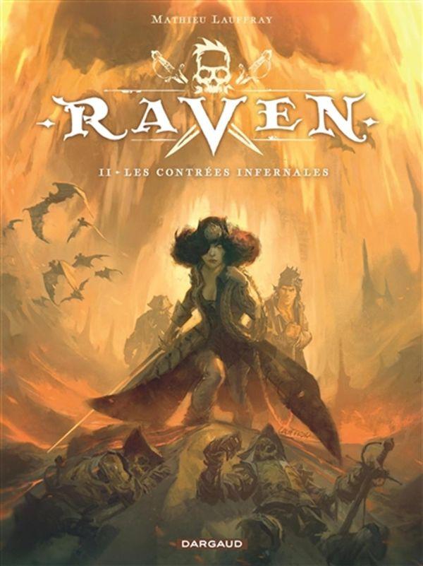 Raven 02 : Les contrées infernales