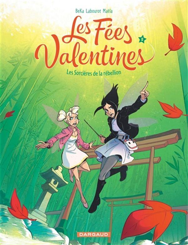 Les Fées Valentines 05 : Les Sorcières de la rébellion