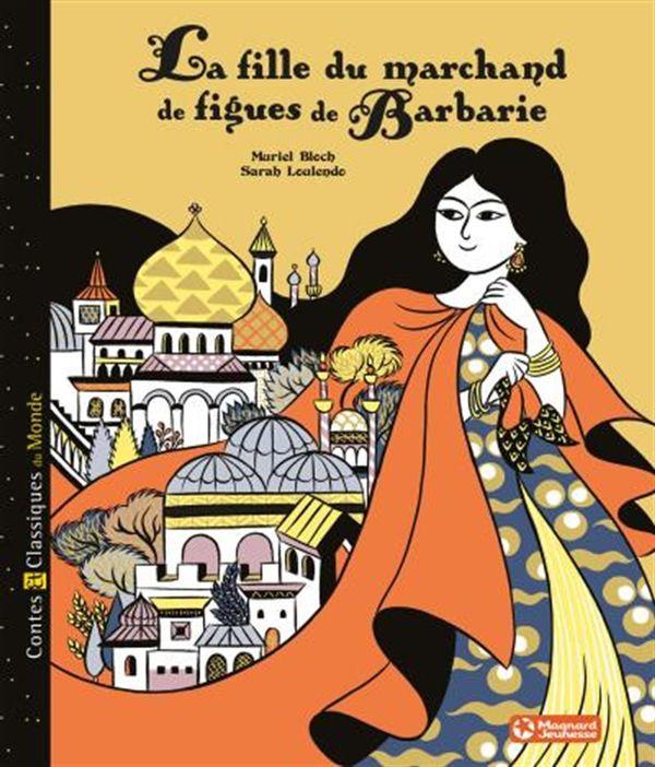 La fille du marchand de figues de Barbarie