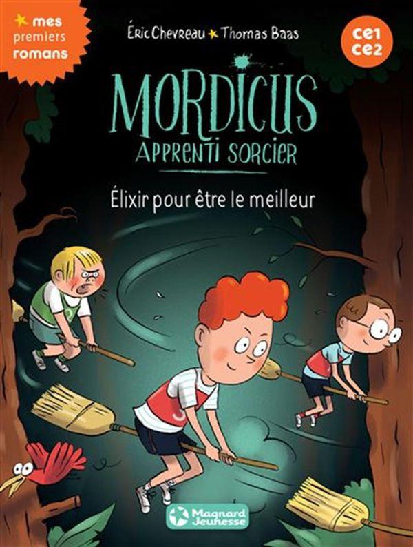 Mordicus 09 : Elixir pour être le meilleur