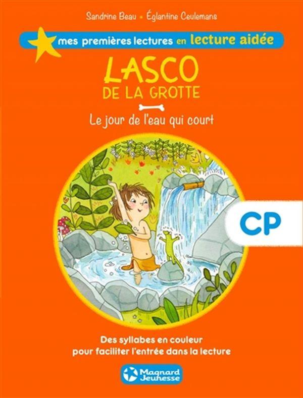 Lasco de la grotte 04 : Le jour de l'eau qui court