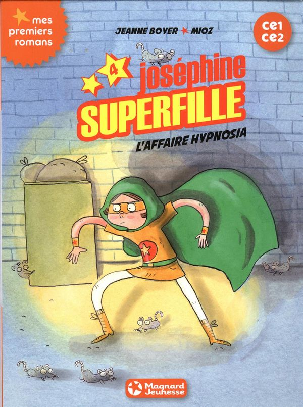 Joséphine superfille 04 : L'affaire hypnosia