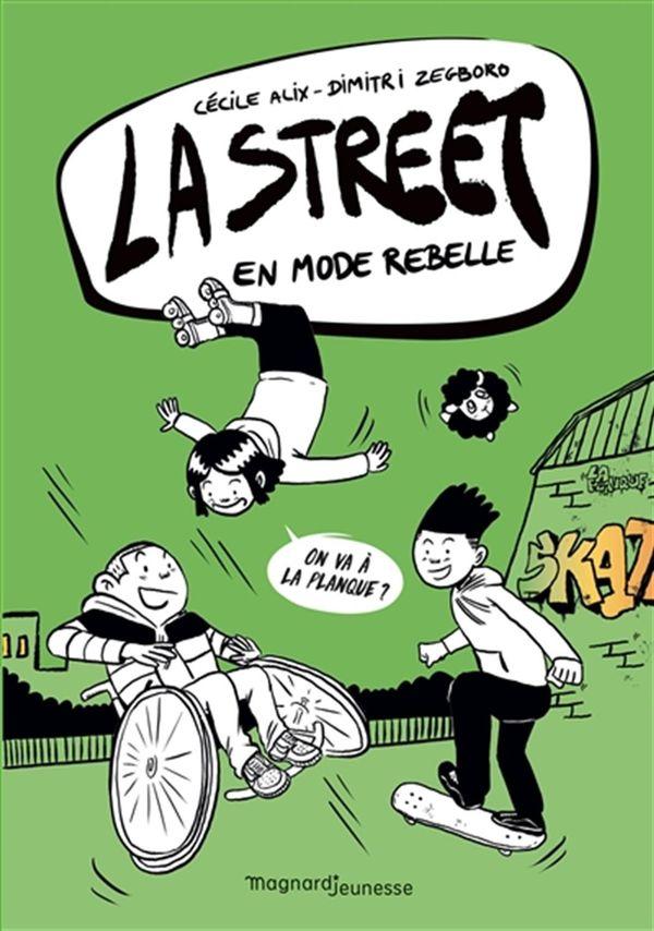 La Street 02  : En mode rebelle