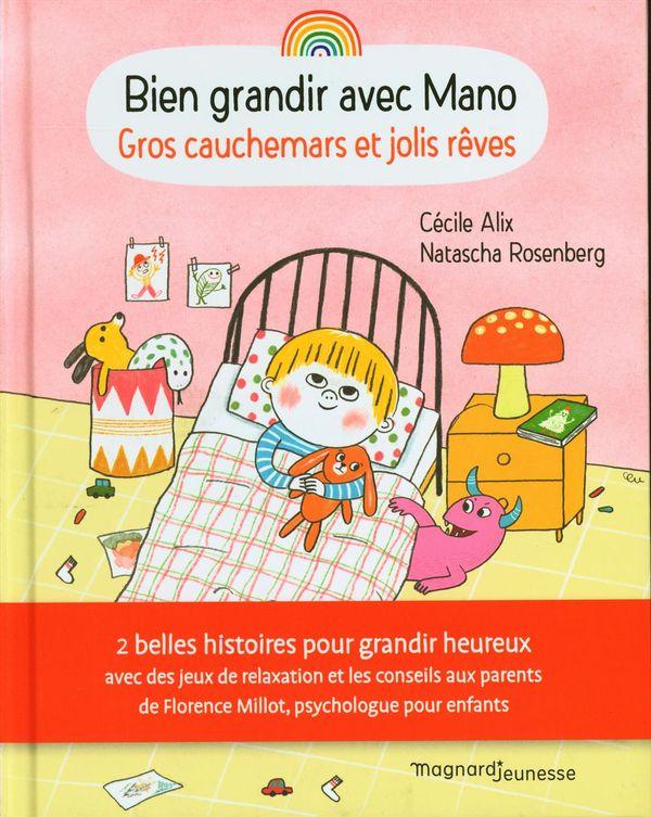 Bien grandir avec Mano : Gros cauchemars et jolis rêves