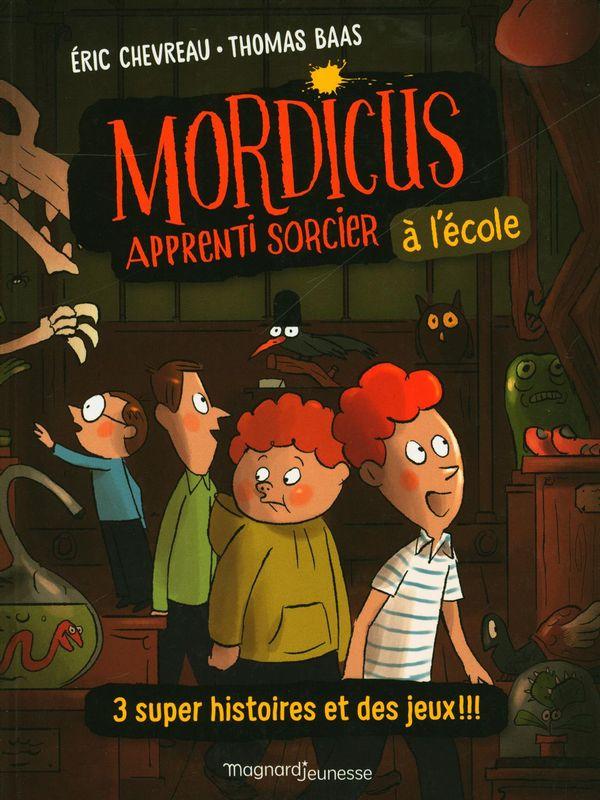 Mordicus apprenti sorcier : À l'école