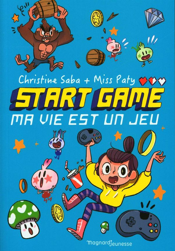 Start Game 01 : Ma vie est un jeu