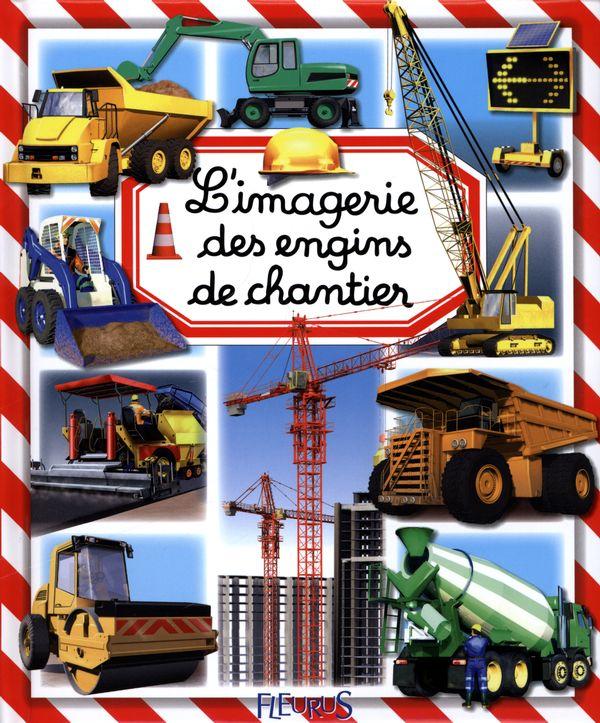 L'imagerie des engins de chantier