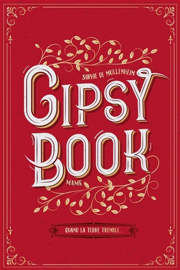 Gipsy book 01 : Quand la terre tremble...