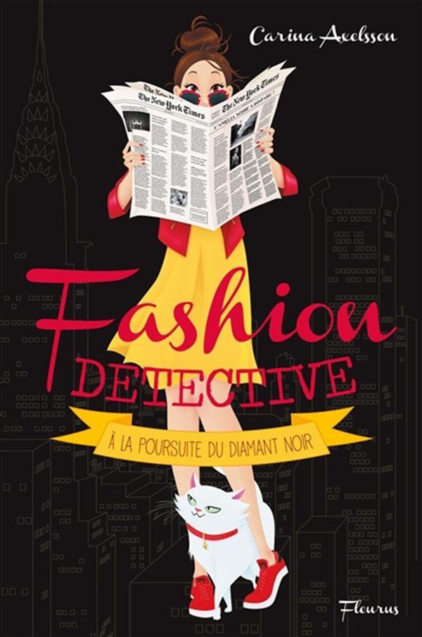 Fashion détective 02 : A la poursuite du diamant noir