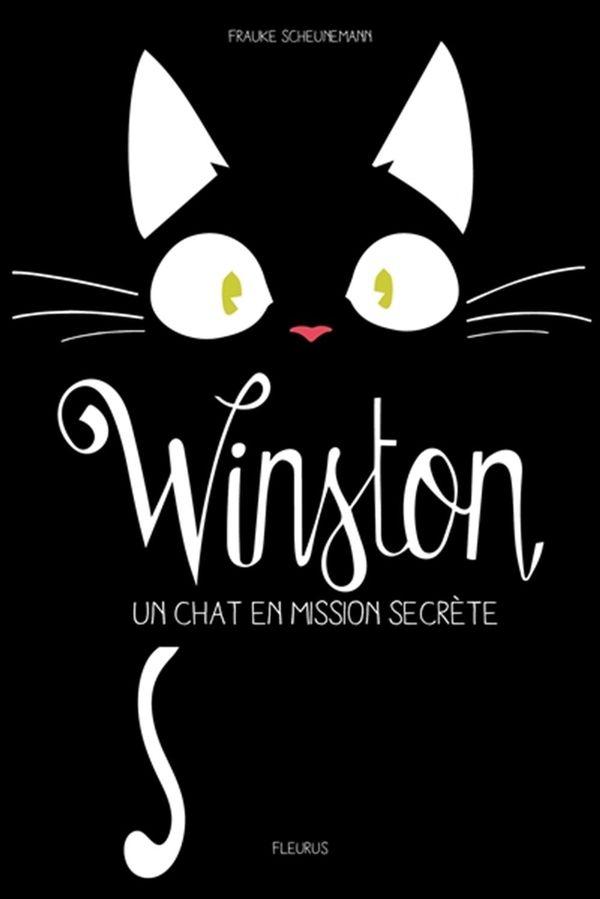 Winston, un chat en mission secrète 01