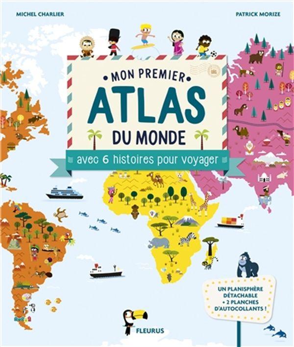 Mon premier atlas avec 6 histoires pour voyager