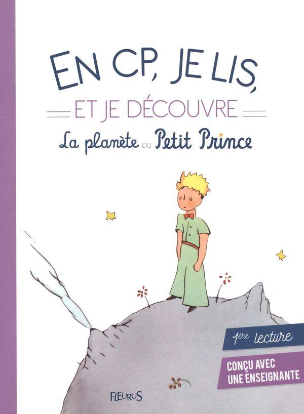 En CP, je lis et je découvre la planète du Petit Prince