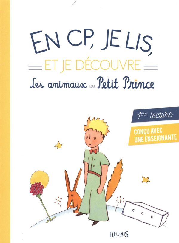 En CP, je lis et je découvre les animaux du Petit Prince