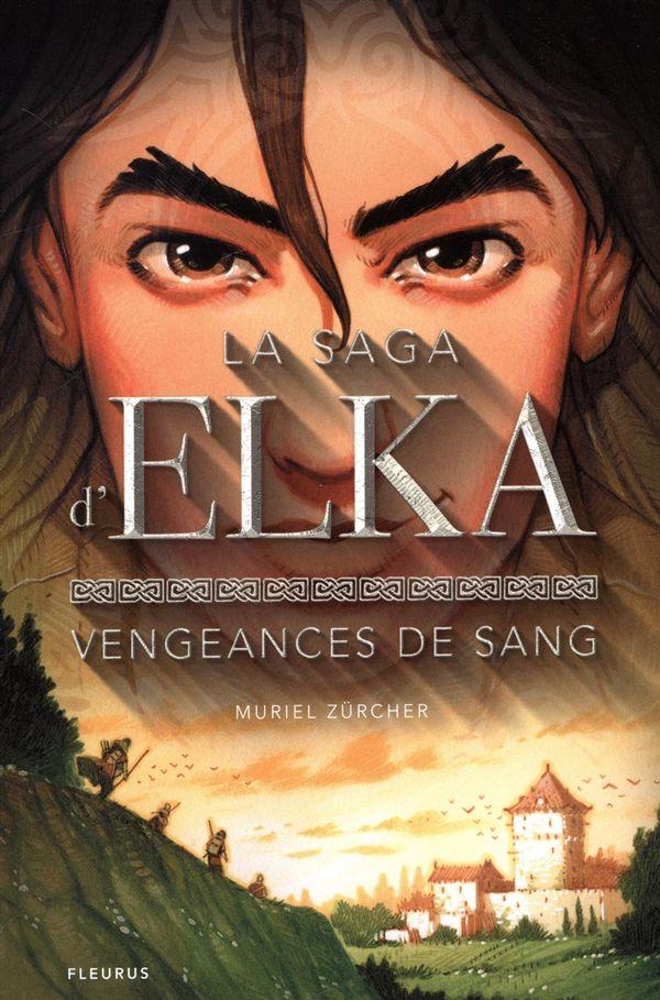 La saga d'Elka 02 : Vengeances de sang