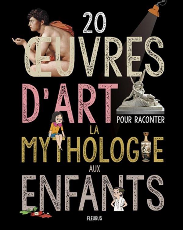 20 oeuvres d'art pour raconter la mythologie aux enfants