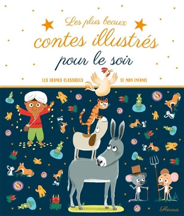 Les plus beaux contes illustrés pour le soir