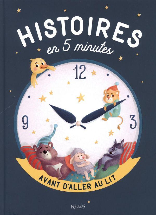 Histoires en 5 minutes avant d'aller au lit