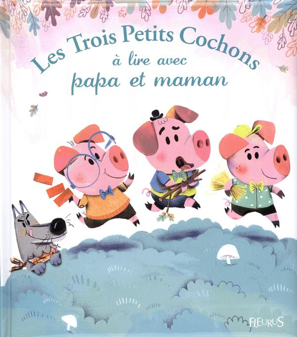 Les trois petits cochons à lire avec papa et maman