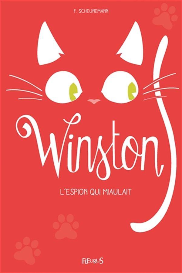 Winston : L'espion qui miaulait