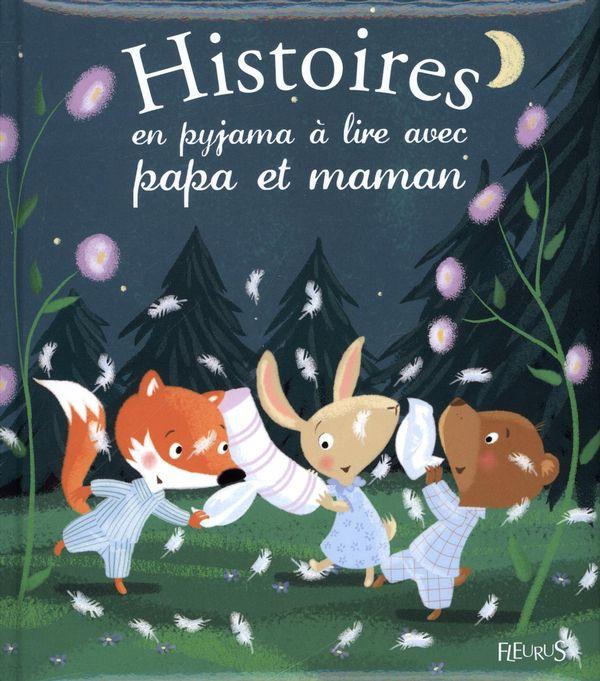 Histoires en pyjama à lire avec papa et maman