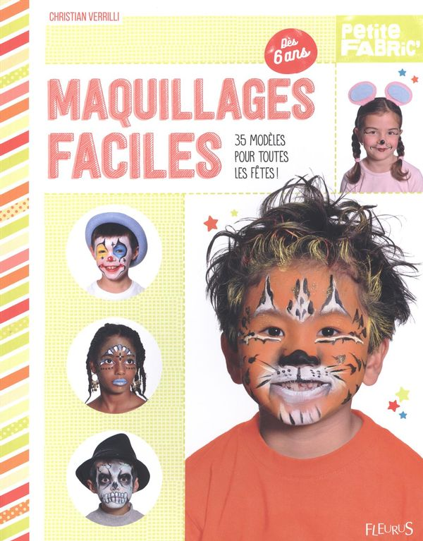 Maquillages faciles : 35 modèles pour toutes les fêtes !