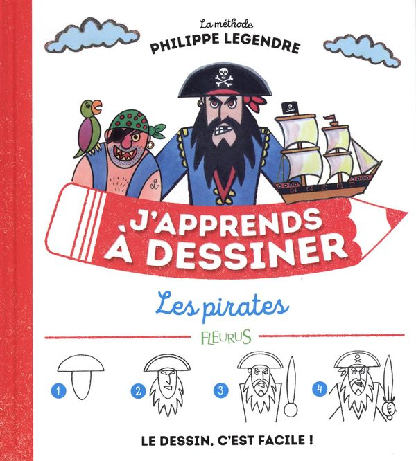 J'apprends à dessiner les pirates N.E.