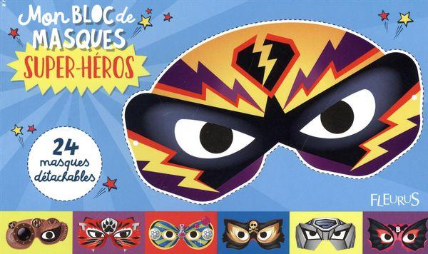 Mon bloc de masques - Super-héros
