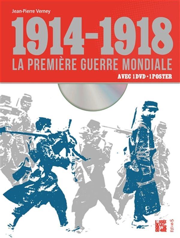 1914-1918 - La première guerre mondiale avec 1 DVD + 1 poster
