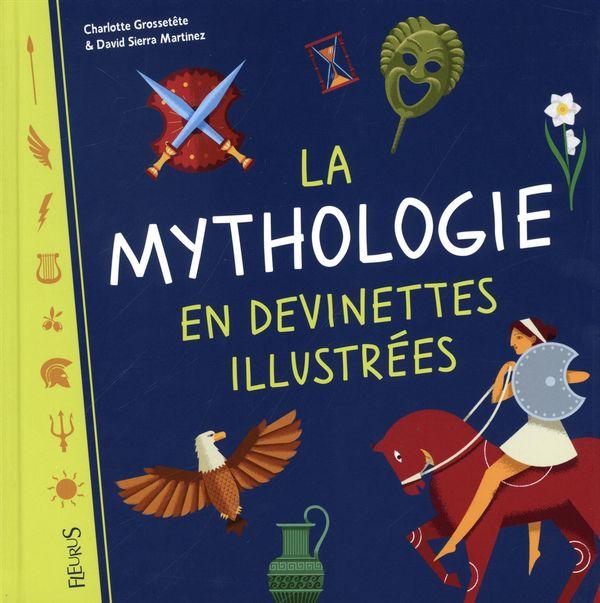 La mythologie en devinettes illustrées