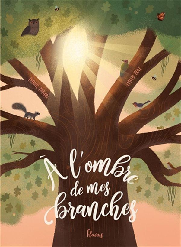 A l'ombre de mes branches