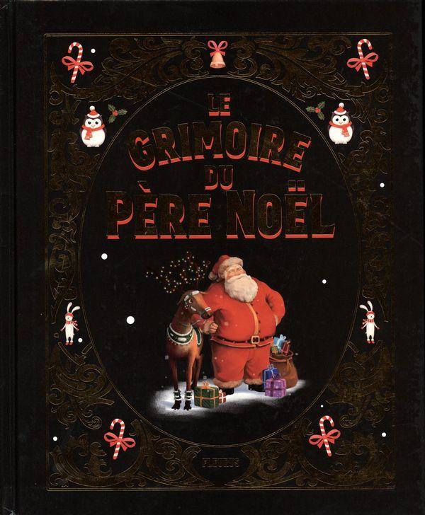 Le grimoire du père Noël N.E.