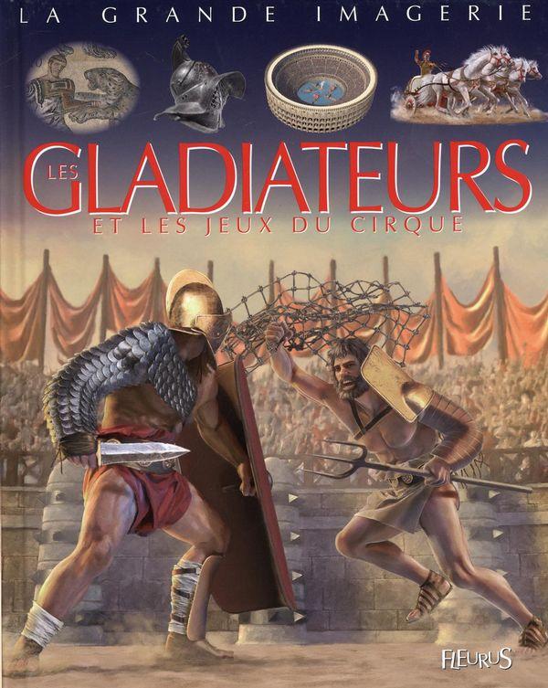 Les gladiateurs et les jeux du cirques