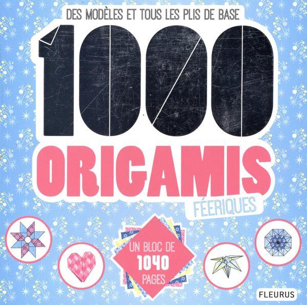 1000 origamis féeriques