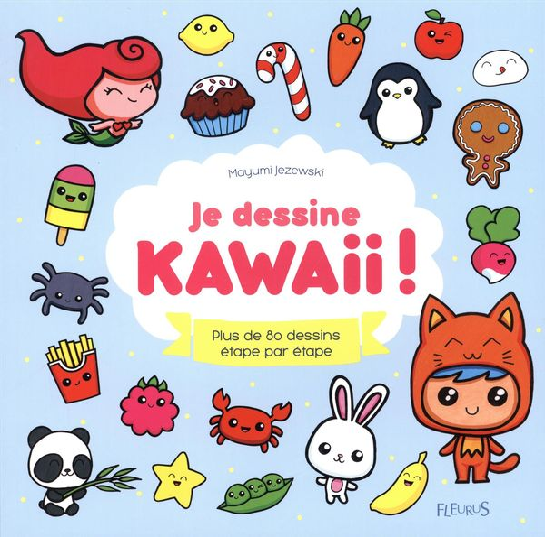 Je dessine Kawaii !