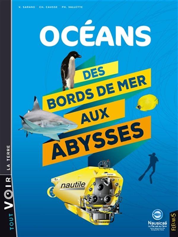 Océans  Des bords de mer aux abysses