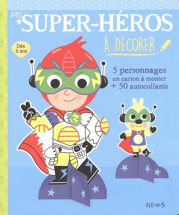 Mes super-héros à décorer