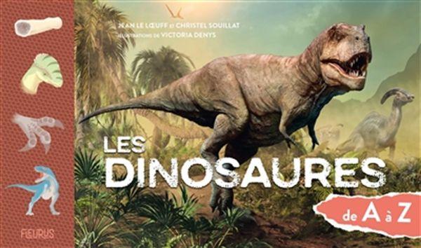 Les dinosaures de A à Z